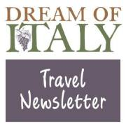 Dream of Italy Newsletter