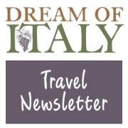 Dream of Italy Newsletter